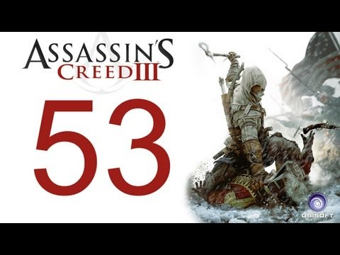 Assassin's creed 3 walkthrough - part 53 HD Gameplay AC3 assassins creed 3 (Xbox 360/PS3/PC) [HD]