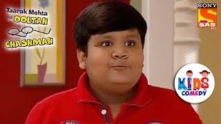 Tapu Sena's Love For Chocolates   Tapu Sena Special   Taarak Mehta Ka Ooltah Chashmah - SABTV