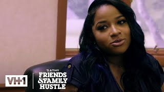 Toya Speaks to a Life Coach | T.I. & Tiny: Friends & Family Hustle - VH1