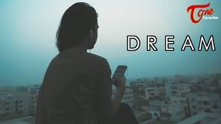 Dream | Latest Short Film 2017 | By Vinay #TeluguOneShortFilms - TELUGUONE