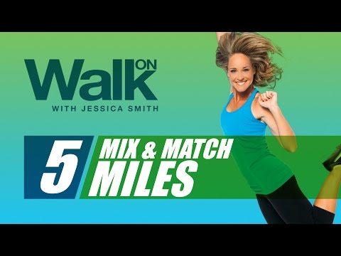 Walk On: 5 Mix and Match Miles with Jessica Smith