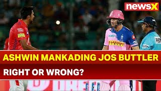 IPL 2019: Ravichandran Ashwin Mankading Jos Buttler against Rajasthan Royals, Is it Right or Wrong? - NEWSXLIVE