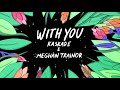 Kaskade,  With You (Animated Audio)