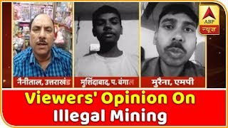 Viewers' opinion on illegal mining | Ghanti Bajao - ABPNEWSTV
