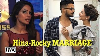 REVEALED: Is Hina Khan MARRYING boyfriend Rocky Jaiswal - BOLLYWOODCOUNTRY