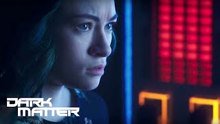 DARK MATTER | Season 3, Episode 9: Sneak Peek | SYFY - SYFY