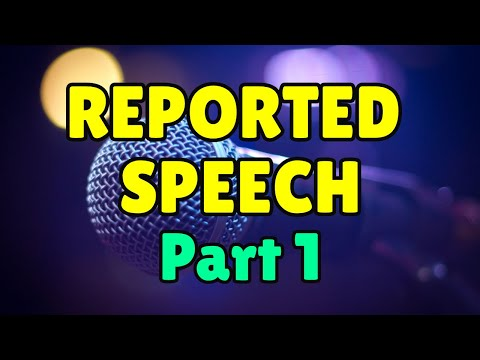 Reported Speech (Part 1) - Reported Statements in English