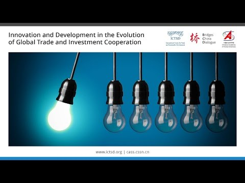 Innovation and Development in the Evolution of Global Trade and Investment Cooperation [Chinese]