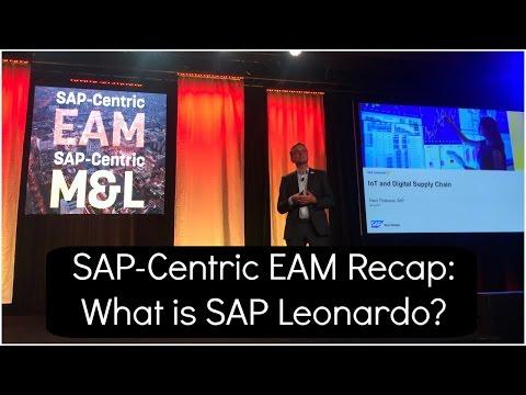 SAP-Centric EAM Recap: What is SAP Leonardo?