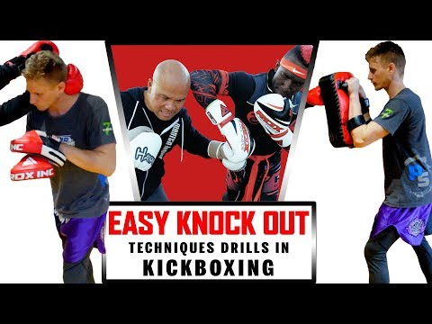Easy knock out techniques Drills in Kickboxing