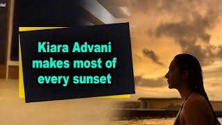 Kiara Advani makes most of every sunset - BOLLYWOODCOUNTRY