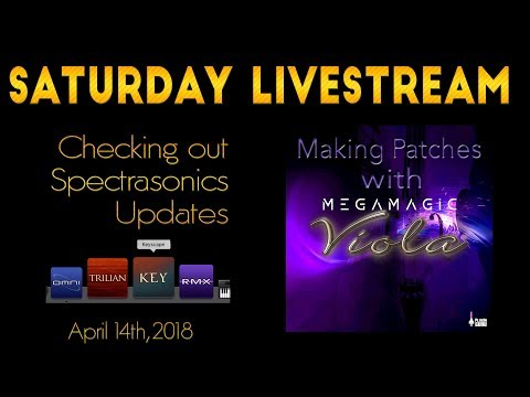 April 14, 2018: Checking Out Spectrasonics Updates & Programming Viola Patches!