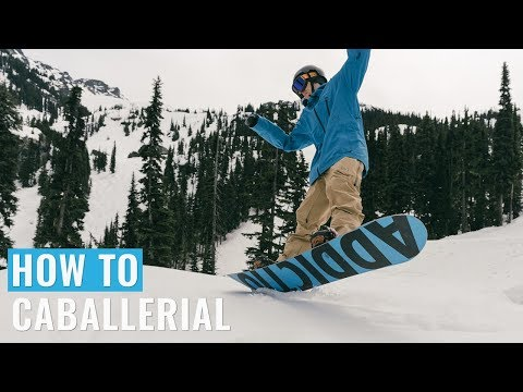 How To Caballerial On A Snowboard