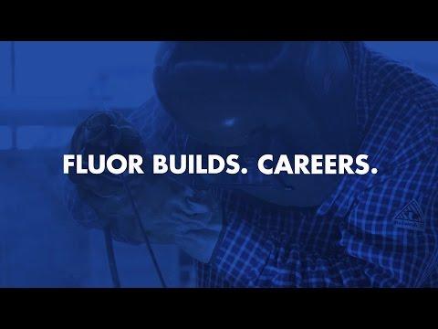 Fluor Builds. Craft Careers.