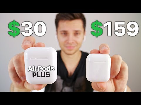 $30 Fake AirPods! First 1:1 Clone