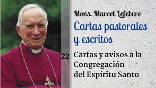 22 Cartas y avisos a la Congregacio?n del Espi?ritu Santo | Mons  Marcel Lefebvre