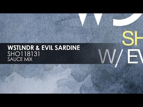 WSTLNDR & Evil Sardine - SHO118131 (Sauce Mix) [Teaser]