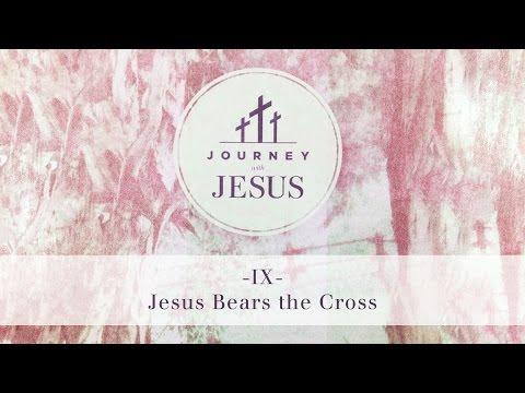 Journey With Jesus 360° Tour IX: Jesus Bears the Cross