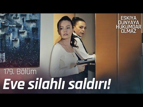 Emine ve Didem'e silahlı saldırı! - Eşkıya Dünyaya Hükümdar Olmaz 179. Bölüm