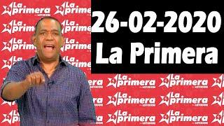 Resultados y Comentarios LOTERIA LA PRIMERA 26-02-2020 (CON JOSEPH TAVAREZ)