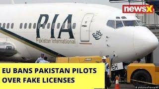 Pak pilots can't fly EU states for 6 months | Newsx - NEWSXLIVE
