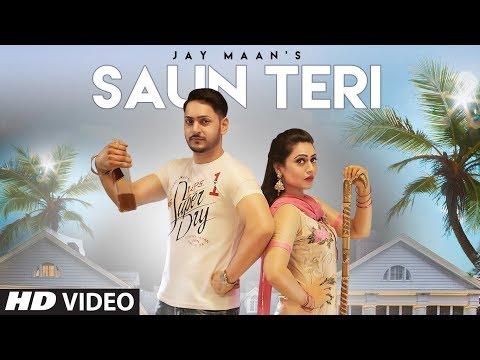 SAUN TERI LYRICS - Jay Maan | New Punjabi Song