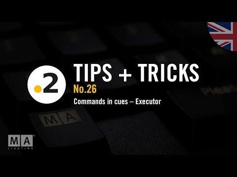 dot2 tips and tricks No. 26 – Commands in cues – Executor