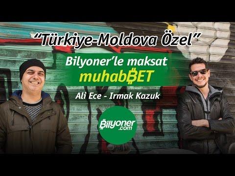 Türkiye-Moldova Özel(maksat muhabBET)