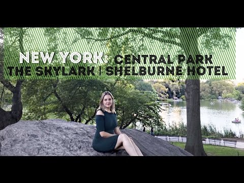 NEW YORK: Central Park | The Skylark | Shelburne Hotel