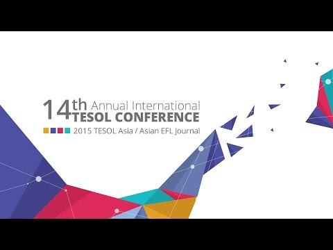 14th Annual International TESOL Conference Day 1 Highlights