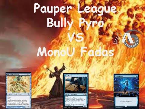 Pauper League Boros Bully Pyro Vs MonoU fadas