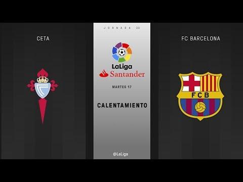 Calentamiento Celta vs FC Barcelona