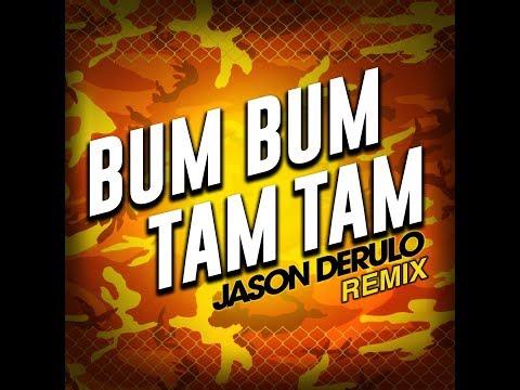 Jason Derulo - Bum Bum Tam Tam Remix