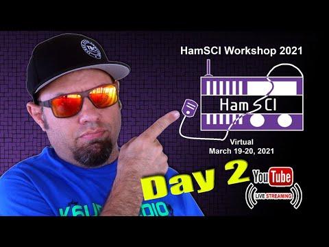 HamSci 2021 Virtual Event Livestream, Day 2
