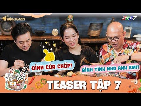 Bữa Ngon Nhớ Đời |Tập 7 Teaser: Color Man Dương Khắc Linh Sara Lưu phát thèm với loạt sơn hào hải vị