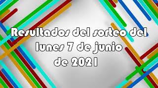 Lotería de Panamá - Resultados del sorteo del lunes 7 de junio de 2021