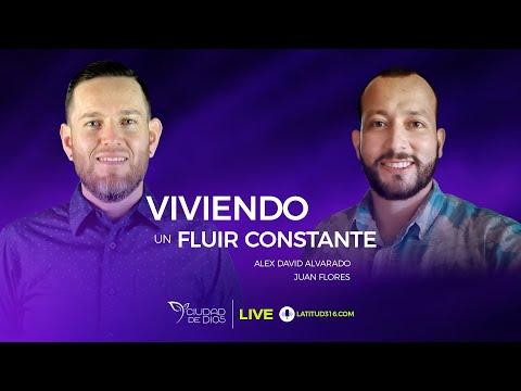 Viviendo Un Fluir Constante | Alex David Alvarado & Juan Flores