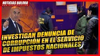 ???? Nuevo escándalo de corrupción en el Gobierno, Allanan y precintan oficina de Impuestos en La Paz ????