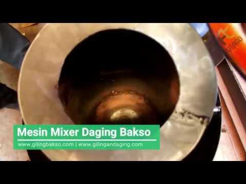 Mudahnya Membuat Adonan Bakso Dengan Mesin Mixer Daging