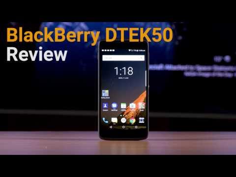 Blackberry DTEK50 Review   Digit.in