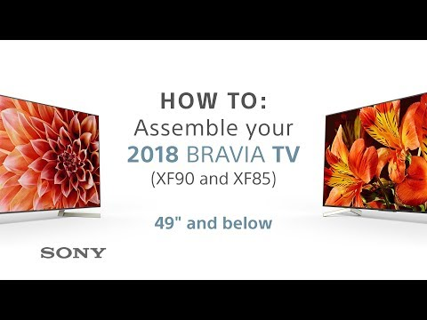 "Assembly Guide – 2018 Sony BRAVIA TVs 49"" & below XF85 & XF90"