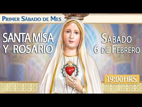 Primer Sábado de MesSanta Misa y RosarioHOY 6 de Febrero EN VIVO