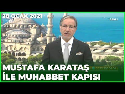 Prof. Dr. Mustafa Karataş ile Muhabbet Kapısı - 28 Ocak 2021