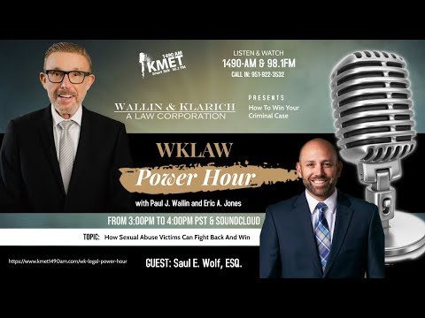 WK Law Power Hour | How To Win Your Criminal Case | How Victims of Sexual Abuse Can Fight Back