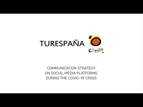 Communication strategy on social media of Turespaña during Covid-19 crisis