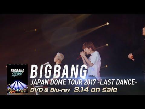 connectYoutube - BIGBANG - LAST DANCE (JAPAN DOME TOUR 2017 -LAST DANCE-)