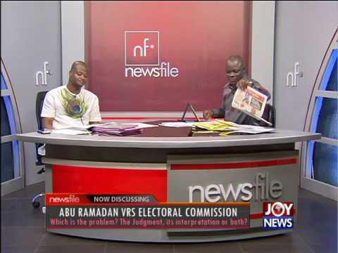 Abu Ramadan Vrs Electoral Commission - Newsfile (28-5-16)