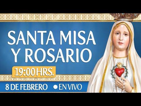 Santa Misa y RosarioHOY 8 de Febrero EN VIVO