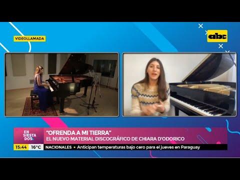 """""""Ofrenda a mi tierra"""" - El nuevo material discográfico de Chiara D'Odorico"""