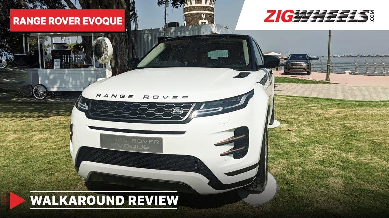 New Land Rover Range Rover Evoque Walkaround Review | ZigWheels.com